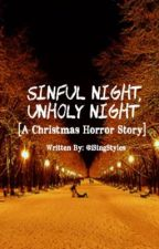Sinful Night, Unholy Night by iSingStyles