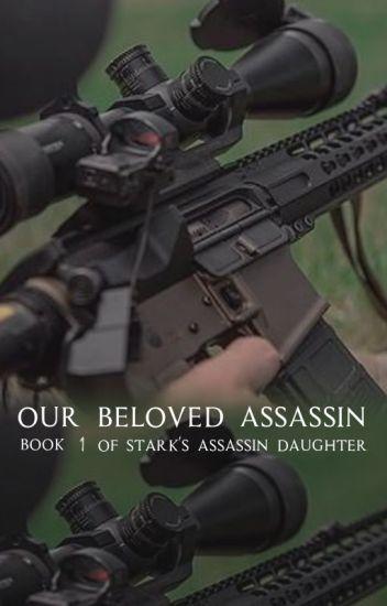 Tony Stark's Daughter: Our Beloved Assassin ✅