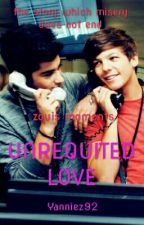 UNREQUITED LOVE (ZOUIS MOMENTS) by sweethoneyz92