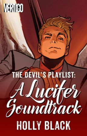 The Devil's Playlist by HollyBlackAuthor