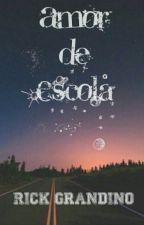 Amor De Escola by Sr_Doppelganger