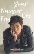 Your Number One Fan (JaDine) by naddiexjaye