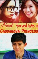 Nerd Turn into a Casanova Princess by EXO_Sehunnie