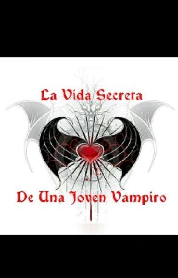La Vida Secreta De Una Joven Vampiro