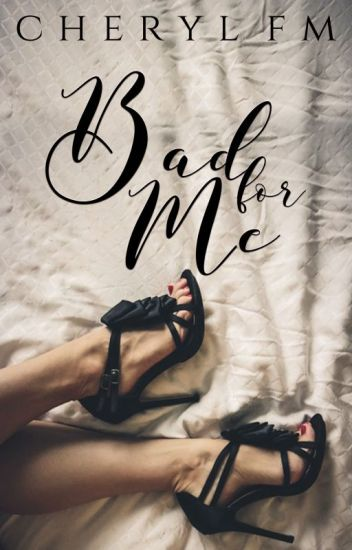 Bad For Me (#1 FFAW) | sample