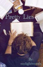 •Pretty Lies• by mylightwoodx