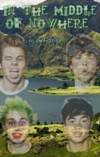 In the middle of nowhere | 5SOS  by iamHooligan