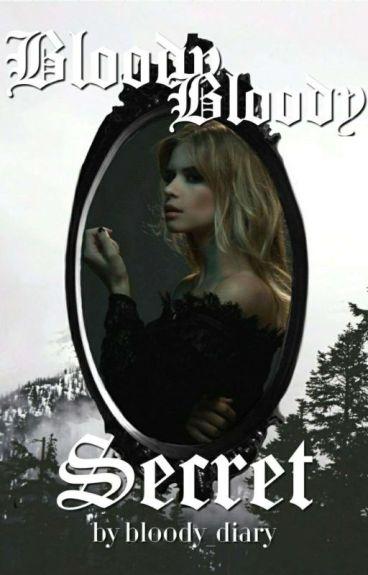 Bloody Bloody Secret - The Originals