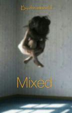 Mixed by dreamwxrld_