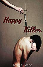 Happy Killer by JoyceTafro