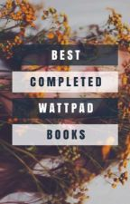 Best Completed Wattpad Books by tropically