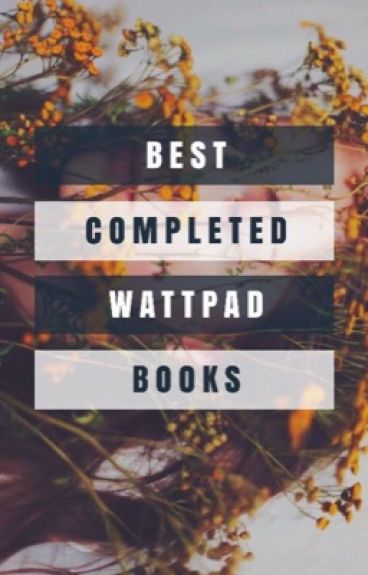 Best Completed Wattpad Books
