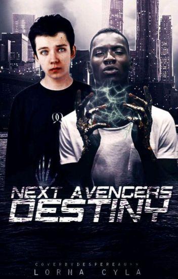 NEXT AVENGERS: Destiny