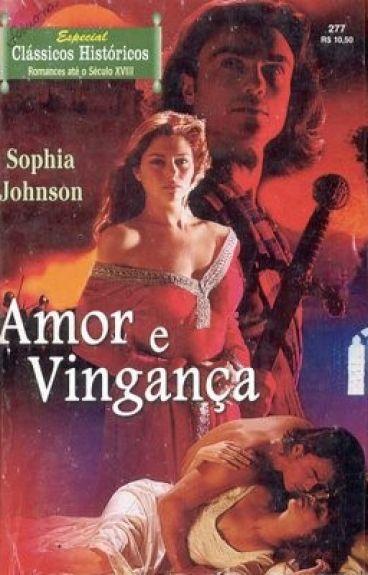 Amor e vingança - 03 Trilogia Blackthorn - Sophia Johnson