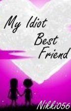 My Idiot Best Friend (America x Reader) by Nikki056