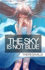 The Sky is not Blue [ Code Geass fanfiction ] by TheresaVille