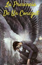 La Presencia De Un Conegut by LovelyWorld42