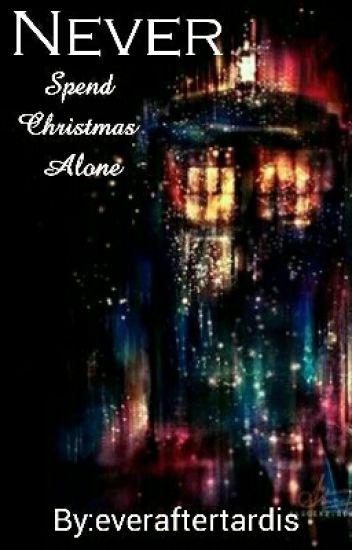 never spend christmas alone vanya wattpad - How To Spend Christmas Alone