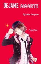 Raito Sakamaki || Dejame amarte by Little_Sergeline