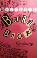 The Youtube Burn Book by kelmelswizza
