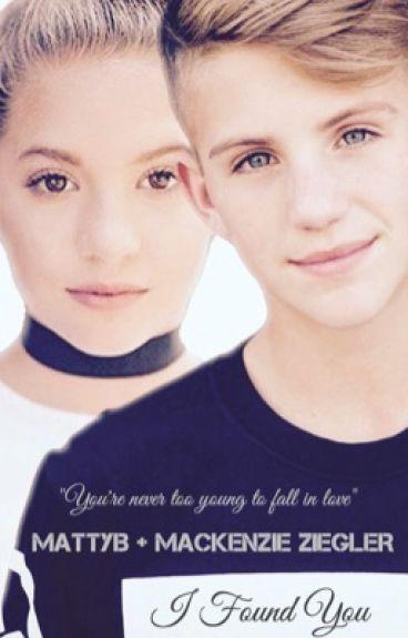I Found You (MattyB & Mackenzie Ziegler)