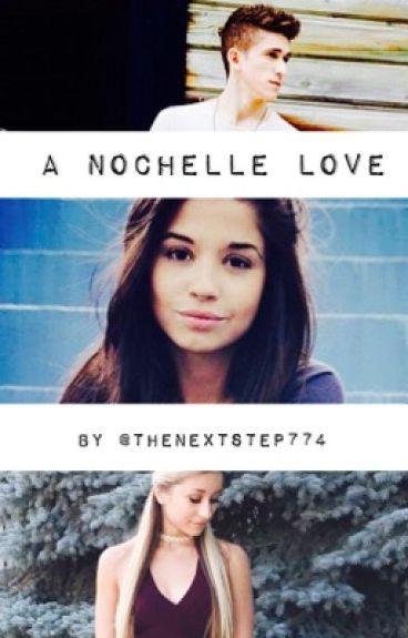 A Nochelle Love