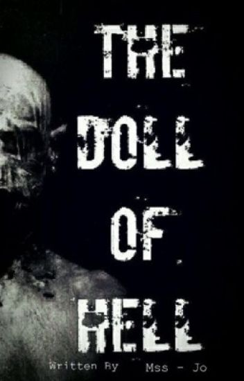 The Doll Of Hell - دميه الجحيم