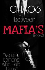 TLLGMP: Chaos Between Mafias (Book 2) by Coffeewrite