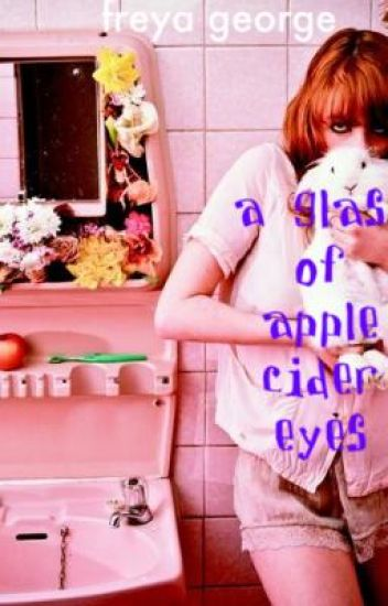 a glass of apple cider eyes.