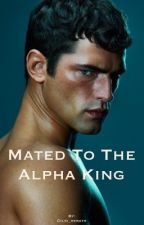 Mated to the Alpha king by Dilki_herath
