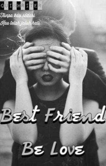 Best Friend Be Love {1}