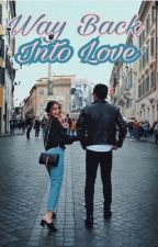 Way Back Into Love (KathNiel) by beybehh