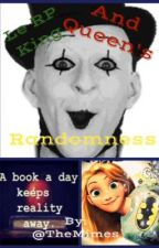 Le RP King And Queen's Randomness by TheMimes