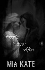 Happily Never after (Swan Queen Fan fiction)  by MiaTaylorKate