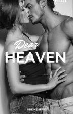 Dear Heaven (Online #2) by mappleleafs