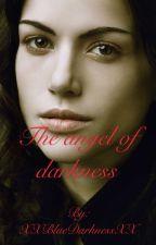Angel of darkness by XXBlueDarknessXX