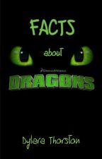 Facts about HttyD/Dragons by dylara_thorston