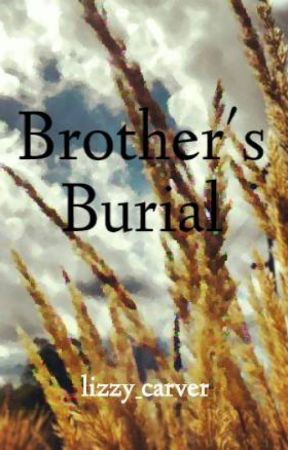 Brother's Burial by lizzy_carver