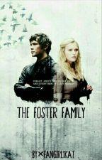 The Foster Family × Bellarke  by fangirl1kat