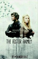 The Foster Family × Bellarke by fangirl1kat