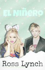 El Niñero Ross Lynch♥|1|© (Editando) by chicacomocualquiera