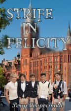 Strife In Felicity (Song of the Britannia Seas Sequel) by 1D_for_lyyyfe