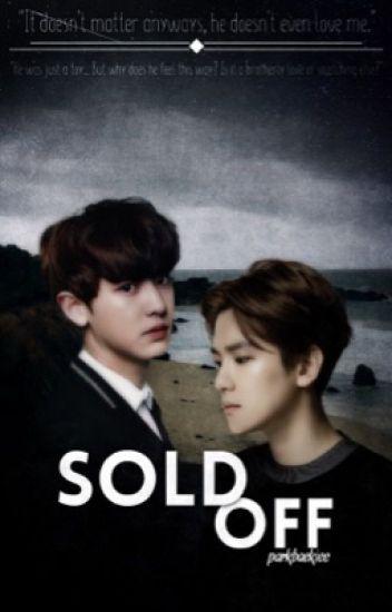 Baekyeol / Chanbaek Fanfic: Sold Off (Rated M)