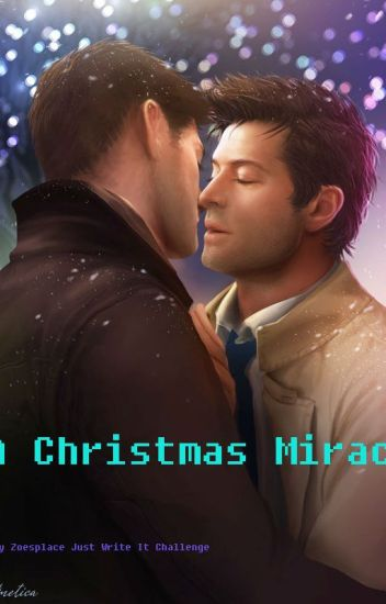 A Christmas Miracle (supernatural destiel)