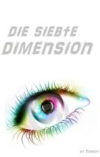 Die siebte Dimension by Threen