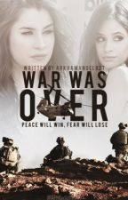 war was over || camren by arkhamangel827