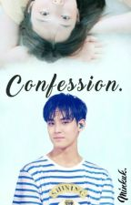 CONFESSION [SVT-BTS FANFICTION] by Minkuk97