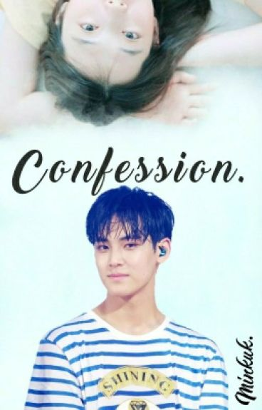 CONFESSION [SVT-BTS FANFICTION]