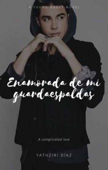 Enamorada De Mi Guardaespaldas (Mario Bautista & Tu) [Terminada♥]