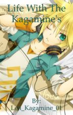 A life with the Kagamines (Len x Reader) by Len_Kagamine_01